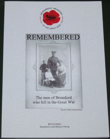 Remembered - The Men of Bramford who fell in the Great War, by K Dakin